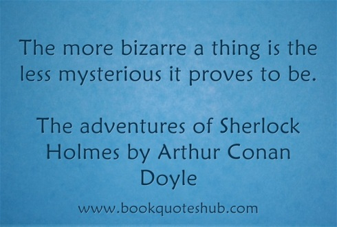 Quote about bizarre things