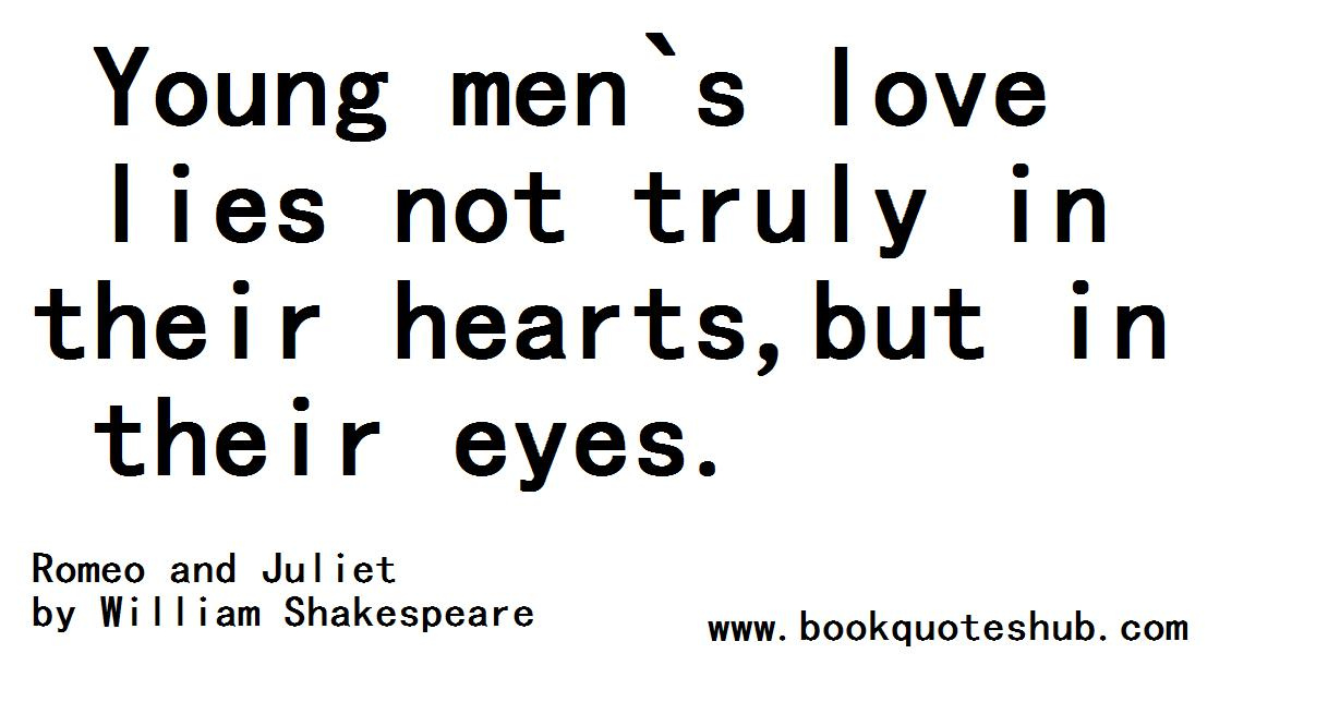 06/25/14 | Quotes about LoveWilliam Shakespeare Romeo And Juliet Quotes