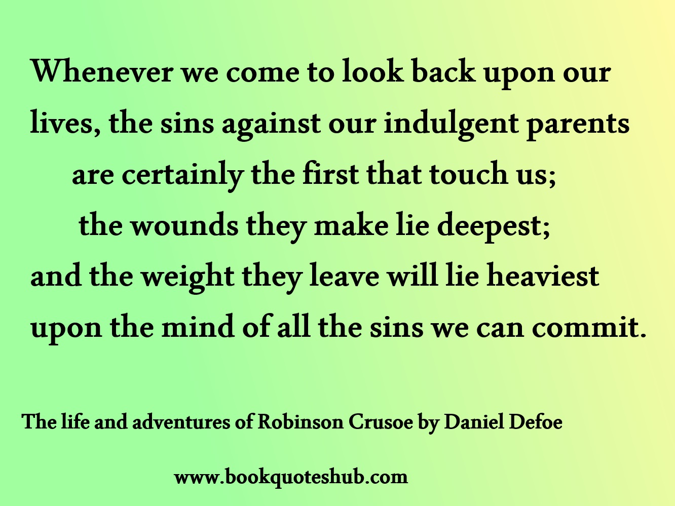 Sins We Commit Against Our Indulgent Parents Book Quotes Hub