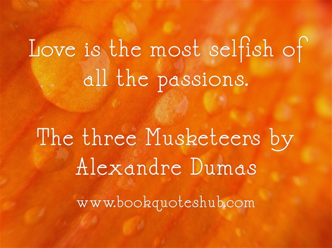Three Musketeers by Alexandre Dumas Quotes