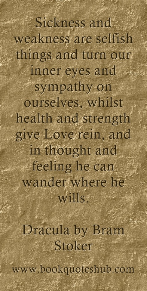 Quote about sickness and weakness