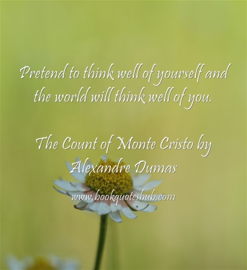 Think well of yourself
